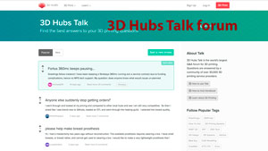 3D Hubs talk forum is a great place for members to ask questions.